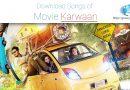 download karwaan songs