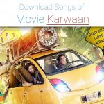 download karwaan songs